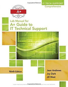 Lab Manual for Andrews' A+ Guide to IT Technical Support 9/e (Paperback)