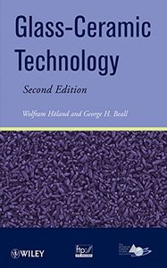 Glass Ceramic Technology, 2/e (Hardcover)-cover