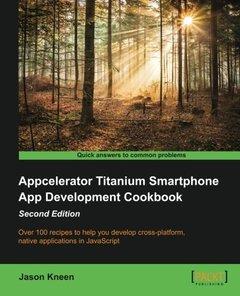 Appcelerator Titanium Smartphone App Development Cookbook,  2/e(Paperback)-cover