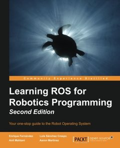 Learning ROS for Robotics Programming, 2/e (Paperback)-cover