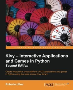 Kivy: Interactive Applications in Python,  2/e(Paperback)-cover