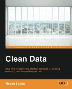 Clean Data - Data Science Strategies for Tackling Dirty Data-cover