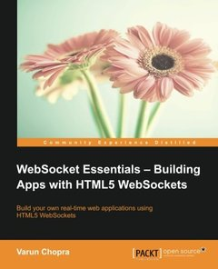 WebSocket Essentials: Building Apps with HTML5 WebSockets-cover