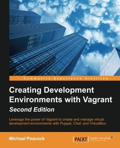 Creating Development Environments with Vagrant,  2/e(Paperback)
