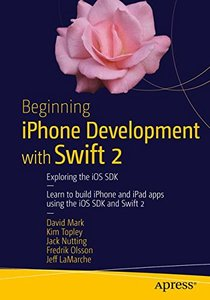Beginning iPhone Development with Swift 2: Exploring the iOS SDK (Paperback)-cover