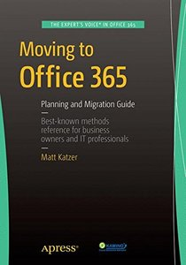 Moving to Office 365: Planning and Migration Guide (Paperback)-cover