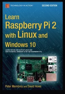 Learn Raspberry Pi 2 with Linux and Windows 10 (Paperback)-cover
