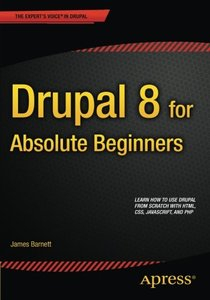 Drupal 8 for Absolute Beginners (Paperback)-cover