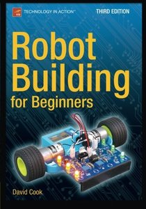 Robot Building for Beginners, 3/e (Paperback)-cover