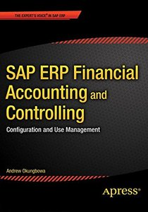 SAP ERP Financial Accounting and Controlling: Configuration and Use Management (Paperback)-cover