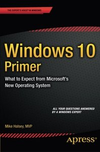 Windows 10 Primer: What to Expect from Microsoft's New Operating System (Paperback)