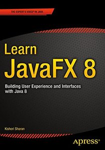 Learn JavaFX 8: Building User Experience and Interfaces with Java 8 (Paperback)-cover