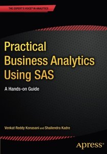 Practical Business Analytics Using SAS: A Hands-on Guide (Paperback)-cover