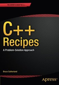 C++ Recipes: A Problem-Solution Approach (Paperback)-cover