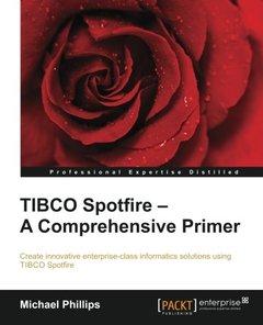 TIBCO Spotfire: A Comprehensive Primer-cover