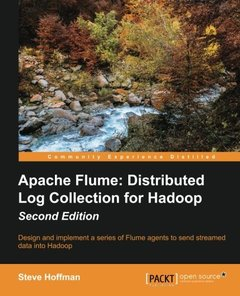 Apache Flume: Distributed Log Collection for Hadoop,  2/e(Paperback)-cover
