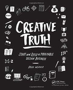 Creative Truth: Start & Build a Profitable Design Business (Paperback)-cover