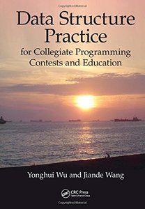 Data Structure Practice: for Collegiate Programming Contests and Education (Hardcover)-cover