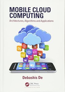 Mobile Cloud Computing: Architectures, Algorithms and Applications (Hardcover)-cover