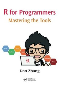 R for Programmers: Mastering the Tools (Paperback)-cover