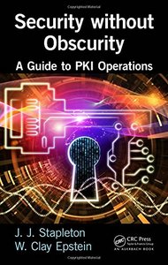 Security without Obscurity: A Guide to PKI Operations (Hardcover)-cover