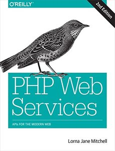 PHP Web Services: APIs for the Modern Web, 2/e (Paperback)-cover