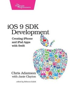 iOS 9 SDK Development: Creating iPhone and iPad Apps with Swift (Paperback)-cover
