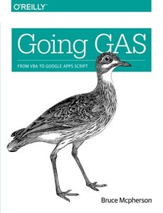 Going GAS: From VBA to Google Apps Script (Paperback)-cover