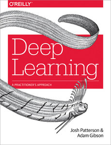 Deep Learning: A Practitioner's Approach (Paperback)-cover