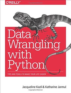 Data Wrangling with Python: Tips and Tools to Make Your Life Easier (Paperback)-cover