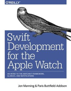 Swift Development for the Apple Watch (Paperback)