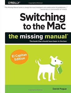 Switching to the Mac: The Missing Manual, El Capitan Edition (Paperback)-cover