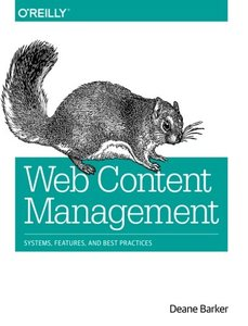 Web Content Management: Systems, Features, and Best Practices (Paperback)-cover