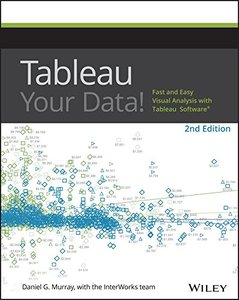 Tableau Your Data!: Fast and Easy Visual Analysis with Tableau Software (Paperback)2/e-cover