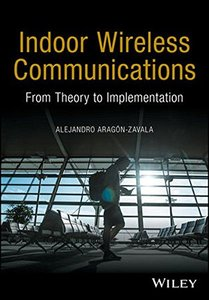Indoor Wireless Communications: From Theory to Implementation (Hardcover)-cover