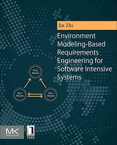 Environment Modeling-based Requirements Engineering for Software Intensive Systems (Paperback)-cover
