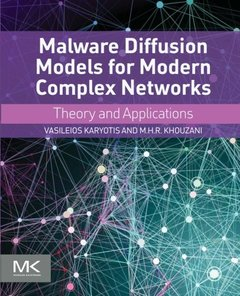 Malware Diffusion Models for Modern Complex Networks: Theory and Applications (Paperback)-cover