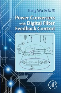 Power Converters with Digital Filter Feedback Control (Paperback)-cover