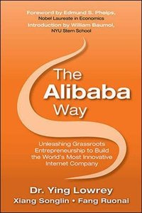 The Alibaba Way: Unleashing Grass-Roots Entrepreneurship to Build the World's Most Innovative Internet Company (Hardcover)-cover