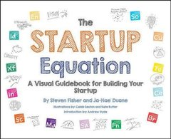 The Startup Equation: A Visual Guidebook to Building Your Startup (Paperback)-cover