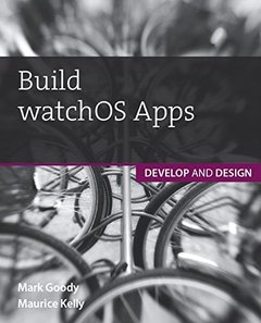 Build watchOS Apps: Develop and Design (Paperback)-cover