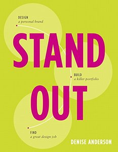 Stand Out: Design a personal brand. Build a killer portfolio. Find a great design job. (Paperback)-cover