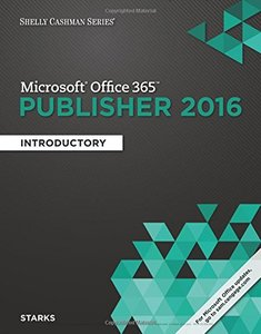 Shelly Cashman Microsoft Office 365 & Publisher 2016: Introductory (Paperback)-cover