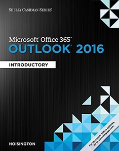Shelly Cashman Microsoft Office 365 & Outlook 2016: Introductory (Paperback)