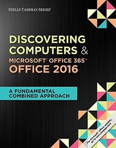 Shelly Cashman Discovering Computers & Microsoft Office 365 & Office 2016: A Fundamental Combined Approach (Paperback)-cover