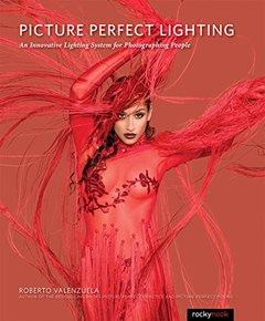 Picture Perfect Lighting: An Innovative Lighting System for Photographing People (Paperback)-cover