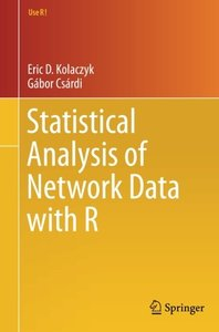 Statistical Analysis of Network Data with R (Use R!) 2014th Editio-cover