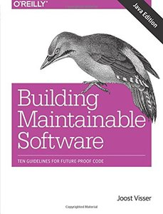 Building Maintainable Software, Java Edition: Ten Guidelines for Future-Proof Code (Paperback)-cover
