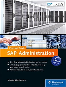 SAP Administration - Practical Guide: Step-by-step instructions for running SAP Basis, 2/e (Hardcover)-cover