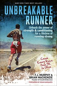 Unbreakable Runner: Unleash the Power of Strength & Conditioning for a Lifetime of Running Strong(Paperback)-cover